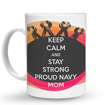 Amazon.com: Makoroni - KEEP CALM AND STAY STRONG PROUD NAVY ...