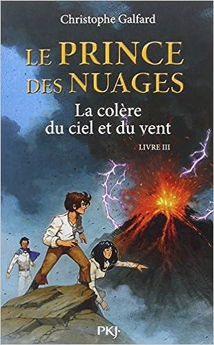 Lire en ligne 3. Le Prince des Nuages : La colère du ciel et du vent pdf