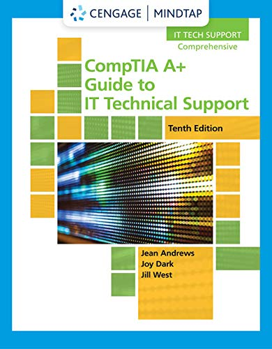 MindTap for Andrews/Dark/West's CompTIA A+ Guide to IT Technical Support, 10th Edition [Online Code]
