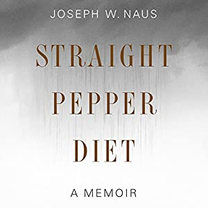 Straight Pepper Diet Audiobook