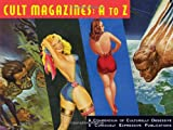 Cult Magazines: A to Z, , 1933065141