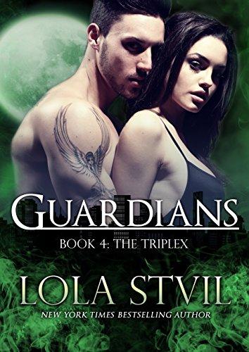 Guardians: The Triplex (The Guardians Series, Book - Guardian The Books