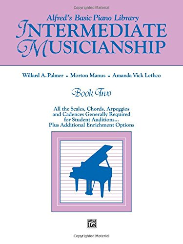 Chords Piano 2 - Alfred's Basic Piano Library Musicianship Book, Bk 2: Intermediate Musicianship (All the Scales, Chords, Arpeggios, and Cadences Generally Required ... . . . Plus Additional Enrichment Options)