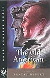 Old American, Ernest Hebert, 1584652136