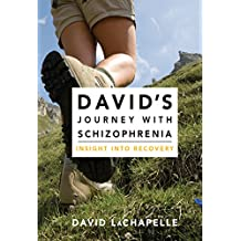 David's Journey with Schizophrenia: Insight into Recovery