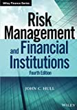 Risk Management and Financial Institutions 4th Edition