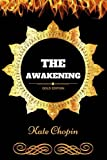 Image of The Awakening: By Kate Chopin - Illustrated
