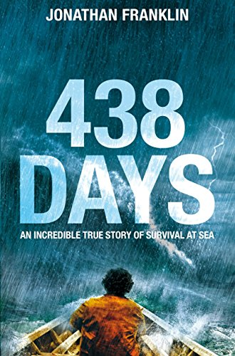 Pdf Outdoors 438 Days: An Incredible True Story of Survival at Sea