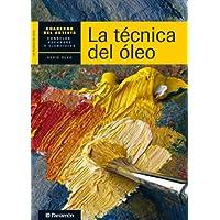 Técnica del óleo, La (Cuadernos del artista)