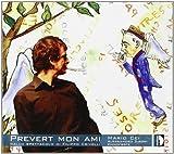 Prevert Mon Ami Dallo Spettacolo Filippo Crivelli by Crolla (2007-11-23)