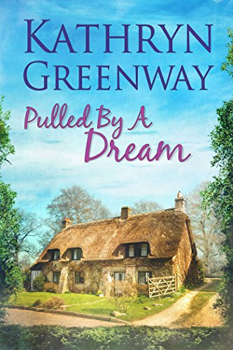 Pulled by a Dream (The Matthews Brothers Trilogy Book 1) by [Greenway, Kathryn]