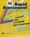 Rapid Assessment : A Flowchart Guide to Evaluating Signs and Symptoms, Springhouse Publishing Company Staff, 158255272X