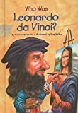 Who Was Leonardo da Vinci?, Roberta Edwards, 0756969719
