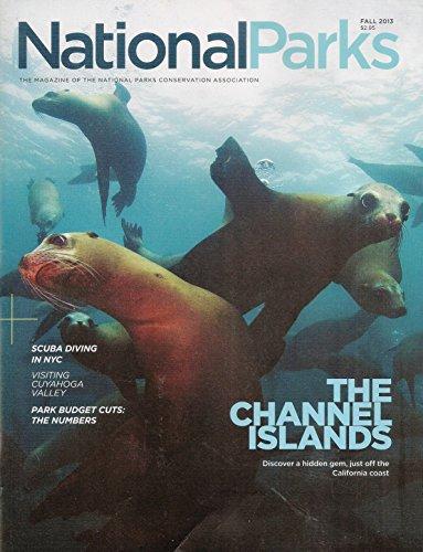 National Parks Magazine - Fall 2013 (Vol. 87, No. 4) -