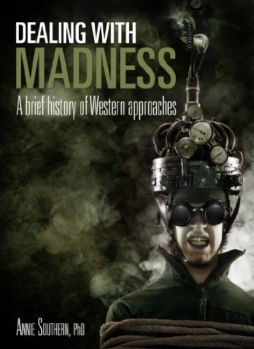 (Dealing with Madness: A Brief History of Western)