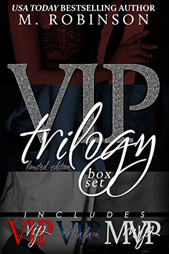 The VIP Trilogy by [Robinson, M.]