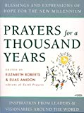 Prayers for a Thousand Years: Blessings and Expressions of Hope for the New Millennium: 21