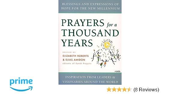 Prayers for a Thousand Years: Elizabeth Roberts, Elias Amidon ...