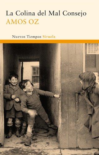 La colina del mal consejo (Nuevos Tiempos) (Spanish - Del Mal Amo