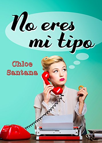 Download for free No eres mi tipo