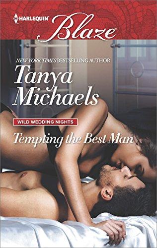 Tempting the Best Man (Wild Wedding Nights) (Tempting The Best Man)