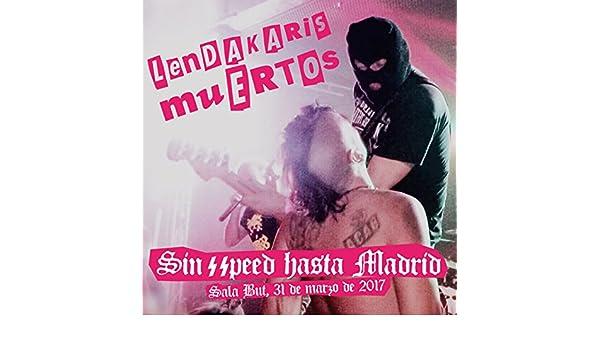 Sin Speed Hasta Madrid by Lendakaris Muertos on Amazon Music - Amazon.com