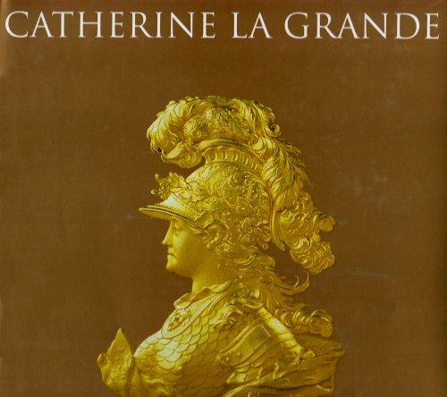 Catherine la Grande-un Art pour l'Empire