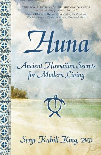 Download Huna: Ancient Hawaiian Secrets for Modern Living pdf epub