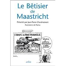 Bêtisier de Maastricht