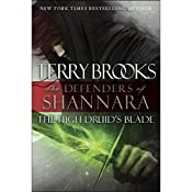 The High Druid's Blade: The Defenders of Shannara, Book 1 | Terry Brooks