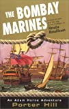 The Bombay Marines, Porter Hill, 0425177866