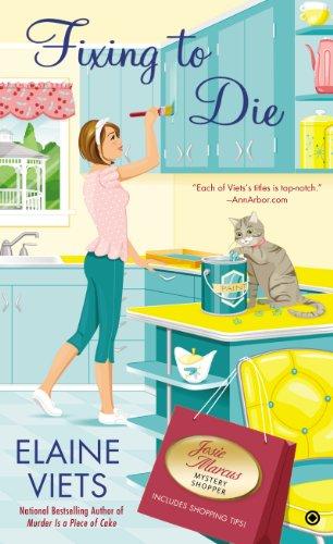 Fixing to Die: Josie Marcus, Mystery Shopper (Josie, Marcus Mystery Shopper Series Book 9)