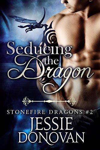 Seducing the Dragon (Stonefire British Dragons Book 2) cover