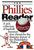 The Phillies Reader, Richard Orodenker, 1592133983
