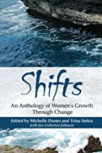 Shifts: An Anthology of Women's Growth Through Change