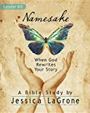 Namesake - Women's Bible Study Boxed Kit: When God Rewrites Your Story