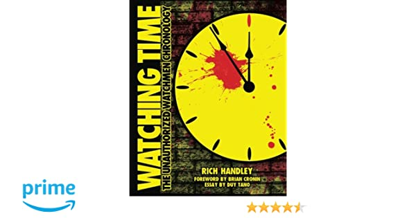 Process Essay Thesis Statement Amazoncom Watching Time The Unauthorized Watchmen Chronology   Rich Handley Duy Tano Brian Cronin Paul C Giachetti  Books A Thesis For An Essay Should also Persuasive Essay Sample High School Amazoncom Watching Time The Unauthorized Watchmen Chronology  Example Essay English