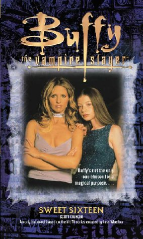 Read Online Sweet Sixteen (Buffy the Vampire Slayer) ebook