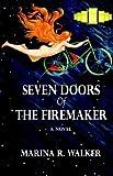 Seven Doors of the Firemaker, Marina Walker, 9762674030