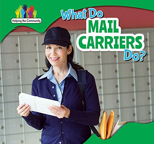 What Do Mail Carriers Do? (Helping the Community)