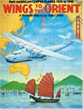 Wings to the Orient, Stan B. Cohen, 0933126611