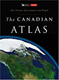 The Canadian Atlas, Reader's Digest and Canadian Geographic Staff, 1553650824