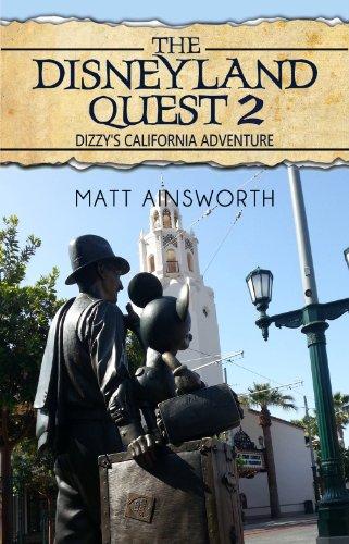 The Disneyland Quest 2: Dizzy's California - Disneyland And Adventure California