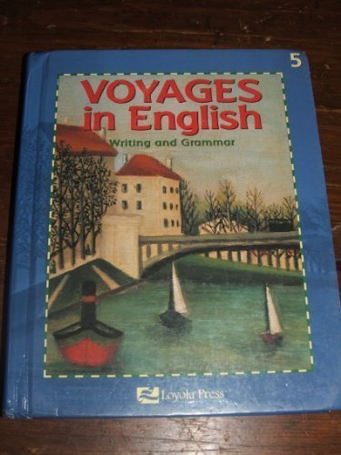 Voyages in english writing and grammar