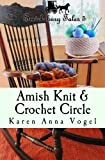 img - for Amish Knit & Crochet Circle: Smicksburg Tales 5 (Volume 5) book / textbook / text book