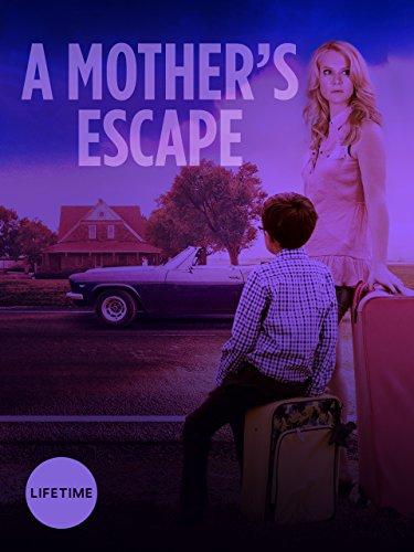 A Mothers Escape