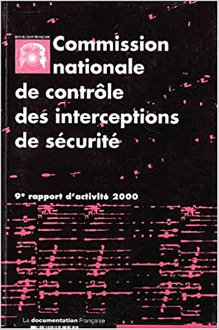 Livres gratuits Commission nationale de contrôle des interceptions de sécurité. : 9ème rapport d'activité 2000 epub, pdf