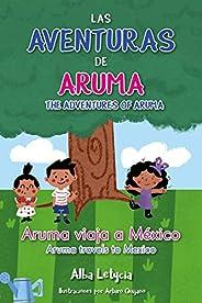 LAS AVENTURAS DE ARUMA: Aruma Viaja a México
