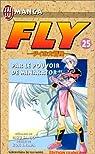Fly, tome 25 : Par le pouvoir de Minakator par Sanjô