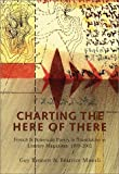 Charting the Here of There, Guy Bennett and Beatrice Mousli, 1887123636